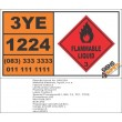 UN1224 Ketones, Liquid, N.O.S, Flammable Liquid (3), Hazchem Placard