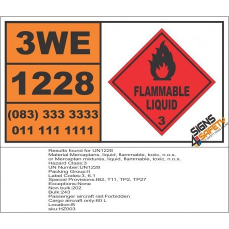 UN1228 Mercaptans, Toxic, Flammable Liquid (3), Hazchem Placard