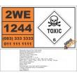 UN1244 Methylhydrazine, Toxic (6), Hazchem Placard
