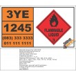 UN1245 Methyl Isobutyl Ketone, Flammable Liquid (3), Hazchem Placard