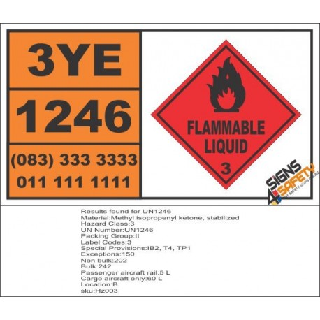 UN1246 Methyl Isopropenyl Ketone, Stabilized, Flammable Liquid (3), Hazchem Placard