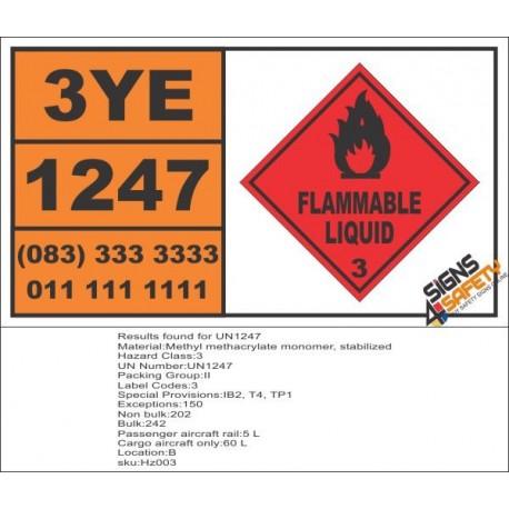 UN1247 Methyl Methacrylate Monomer, Stabilized, Flammable Liquid (3), Hazchem Placard