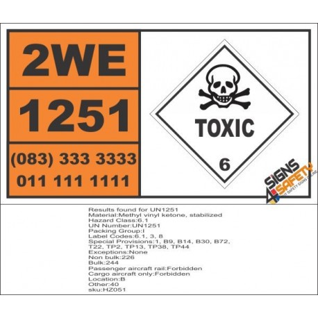UN1251 Methyl Vinyl Ketone, Stabilized, Toxic (6), Hazchem Placard