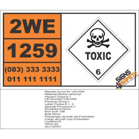 UN1259 Nickel Carbonyl, Toxic (6), Hazchem Placard