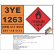 UN1263 Paint including, Lacquer, Enamel, Stain, Shellac Solutions, Flammable Liquid (3), Hazchem Placard