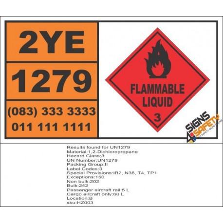 UN1279 1,2-Dichloropropane, Flammable Liquid (3), Hazchem Placard