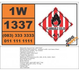 UN1337 Nitrostarch, wetted, Flammable Solid (4), Hazchem Placard