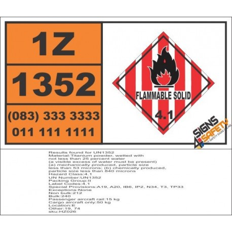 UN1352 Titanium powder, wetted, Flammable Solid (4), Hazchem Placard