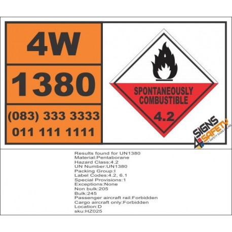 UN1380 Pentaborane, Spontaneously Combustible (4), Hazchem Placard
