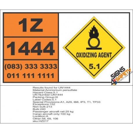 UN1444 Ammonium persulfate, Oxidizing Agent (5), Hazchem Placard