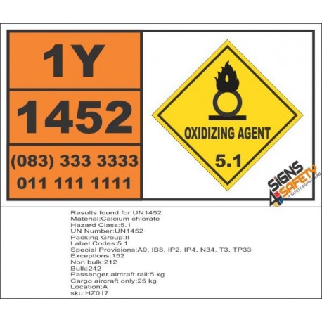 UN1452 Calcium chlorate, Oxidizing Agent (5), Hazchem Placard