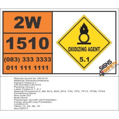 UN1510 Tetranitromethane, Oxidizing Agent (5), Hazchem Placard
