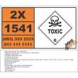 UN1541 Acetone cyanohydrin, stabilized, Toxic (6), Hazchem Placard
