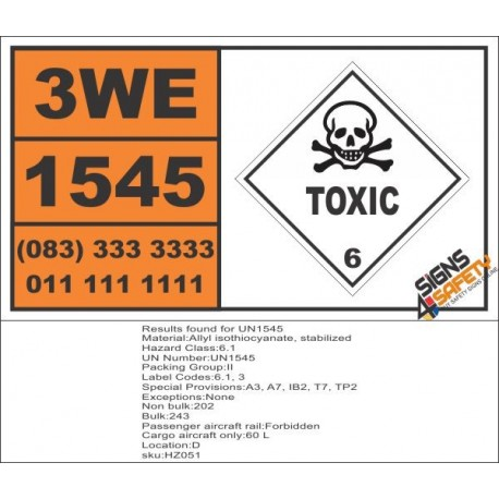 UN1545 Allyl isothiocyanate, stabilized, Toxic (6), Hazchem Placard