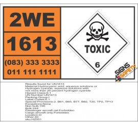 UN1613 Hydrocyanic acid, aqueous solutions or Hydrogen cyanide, Toxic (6), Hazchem Placard