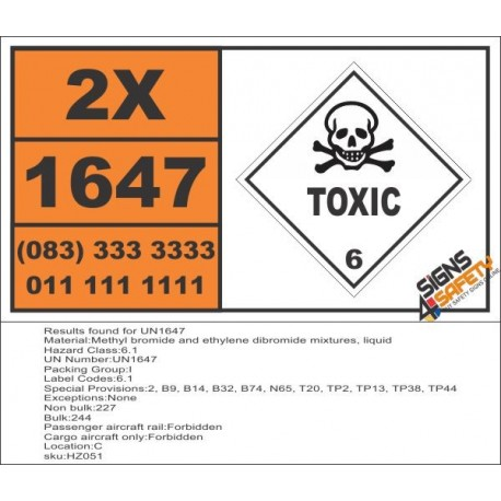 UN1647 Methyl bromide and ethylene dibromide mixtures, liquid, Toxic (6), Hazchem Placard