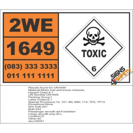 UN1649 Motor fuel anti-knock mixtures, Toxic (6), Hazchem Placard