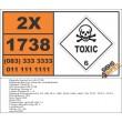 UN1738 Benzyl chloride, stabilized or unstabilized, Toxic (6), Hazchem Placard