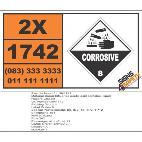 UN1742 Boron trifluoride acetic acid complex, liquid, Corrosive (8), Hazchem Placard