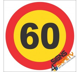 60km/h Speed Limit Reflective Hazchem Sign