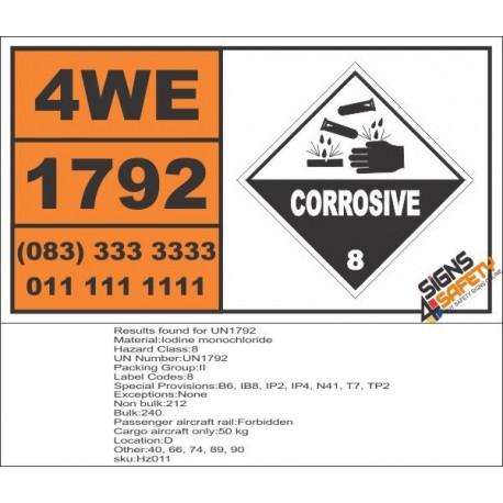 UN1792 Iodine monochloride, Corrosive (8), Hazchem Placard