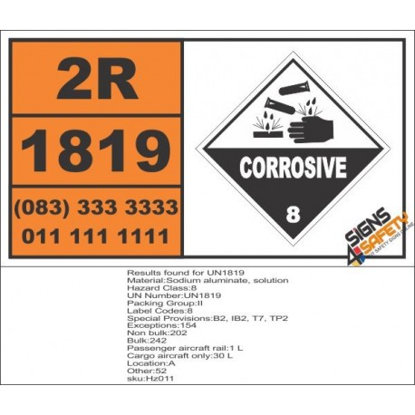 UN1819 Sodium aluminate, solution, Corrosive (8), Hazchem Placard