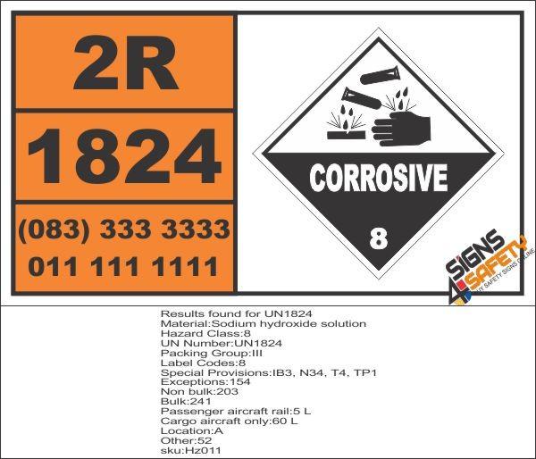 UN1824 Sodium hydroxide solution, Corrosive (8), Hazchem Placard, Dangerous  Goods Transport sign