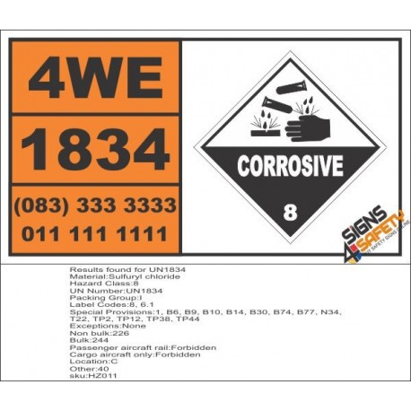 UN1834 Sulfuryl chloride, Corrosive (8), Hazchem Placard