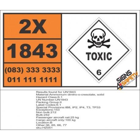 UN1843 Ammonium dinitro-o-cresolate, solid, Toxic (6), Hazchem Placard
