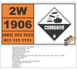 UN1906 Sludge, acid, Corrosive (8), Hazchem Placard
