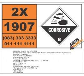 UN1907 Soda lime with more than 4 percent sodium hydroxide, Corrosive (8), Hazchem Placard