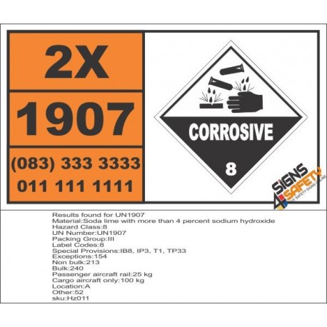 UN1907 Soda lime with more than 4 percent sodium hydroxide, Corrosive (8), Hazchem Placard