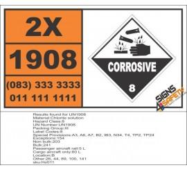 UN1908 Chlorite solution, Corrosive (8), Hazchem Placard