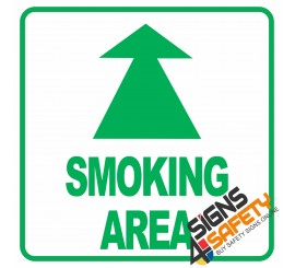 (NS13) Entering Smoking Area Arrow Sign