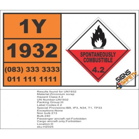 UN1932 Zirconium scrap, Spontaneous Combustible (4), Hazchem Placard