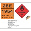 UN1954 Compressed gas, flammable, n.o.s., Flammable Gas (2), Hazchem Placard
