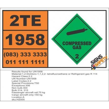 UN1958 1,2-Dichloro-1,1,2,2- tetrafluoroethane or Refrigerant gas R 114, Compressed Gas (2), Hazchem Placard