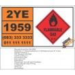 UN1959 1,1-Difluoroethylene or Refrigerant gas R 1132a, Flammable Gas (2), Hazchem Placard