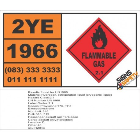 UN1966 Hydrogen, refrigerated liquid (cryogenic liquid), Flammable Gas (2), Hazchem Placard