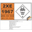 UN1967 Insecticide gases, toxic, n.o.s., Toxic Gas (2), Hazchem Placard