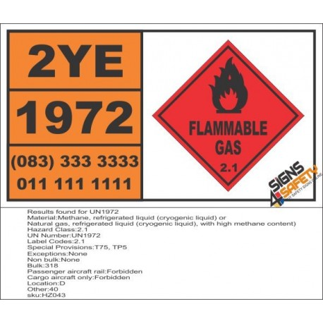 UN1972 Methane, refrigerated liquid, refrigerated liquid (cryogenic liquid), Flammable Gas (2), Hazchem Placard