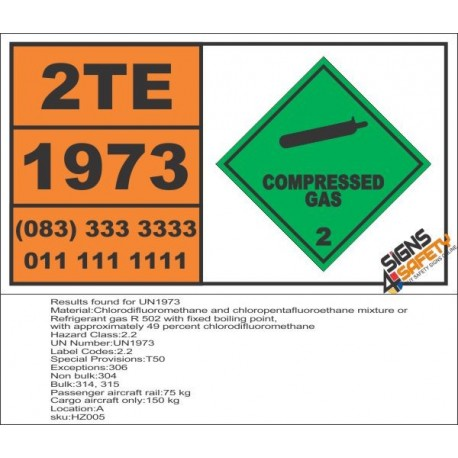 UN1973 Chlorodifluoromethane and chloropentafluoroethane mixture or Refrigerant gas R 502, Compressed Gas (2), Hazchem Placard