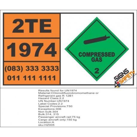 UN1974 Chlorodifluorobromomethane or Refrigerant gas R 12B1, Compressed Gas (2), Hazchem Placard