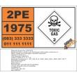 UN1975 Nitric oxide & dinitrogen tetroxide mixtures / Nitric oxide & nitrogen dioxide mixtures, Toxic Gas (2), Hazchem Placard