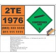 UN1976 Octafluorocyclobutane, or Refrigerant gas RC 318, Compressed Gas (2), Hazchem Placard