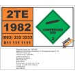 UN1982 Tetrafluoromethane or Refrigerant gas R 14, Compressed Gas (2), Hazchem Placard