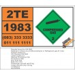 UN1983 1-Chloro-2,2,2-trifluoroethane or Refrigerant gas R 133a, Compressed Gas (2), Hazchem Placard