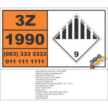 UN1990 Benzaldehyde, Other (9), Hazchem Placard