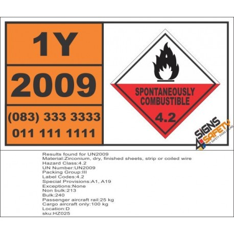 UN2009 Zirconium, dry, finished sheets, strip or coiled wire, Spontaneous Combustible (4), Hazchem Placard