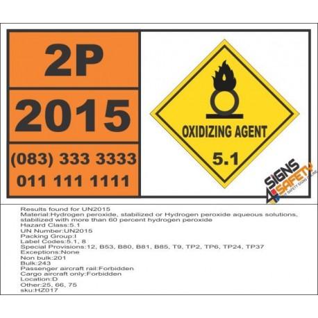 UN2015 Hydrogen peroxide, stabilized or Hydrogen peroxide aqueous solutions, Oxidizing Agent (5), Hazchem Placard